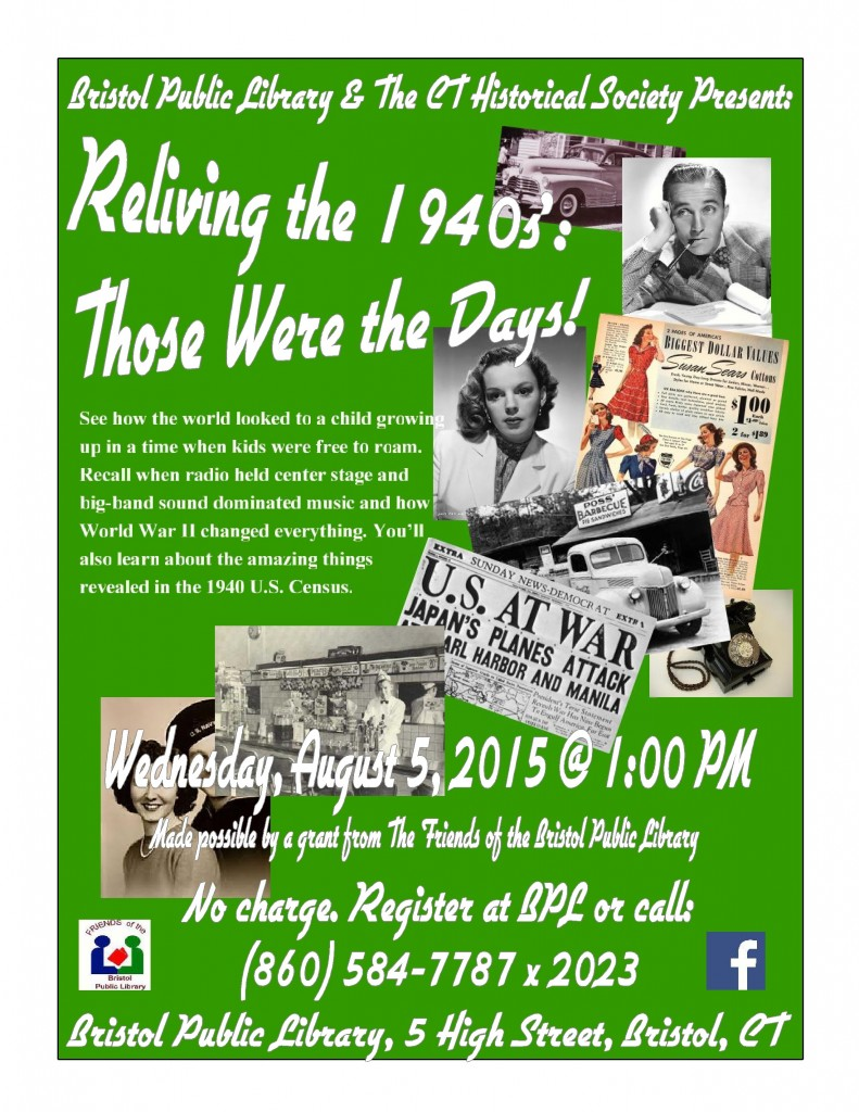 Poster for Reliving The 1940s 8/5/2015 library program