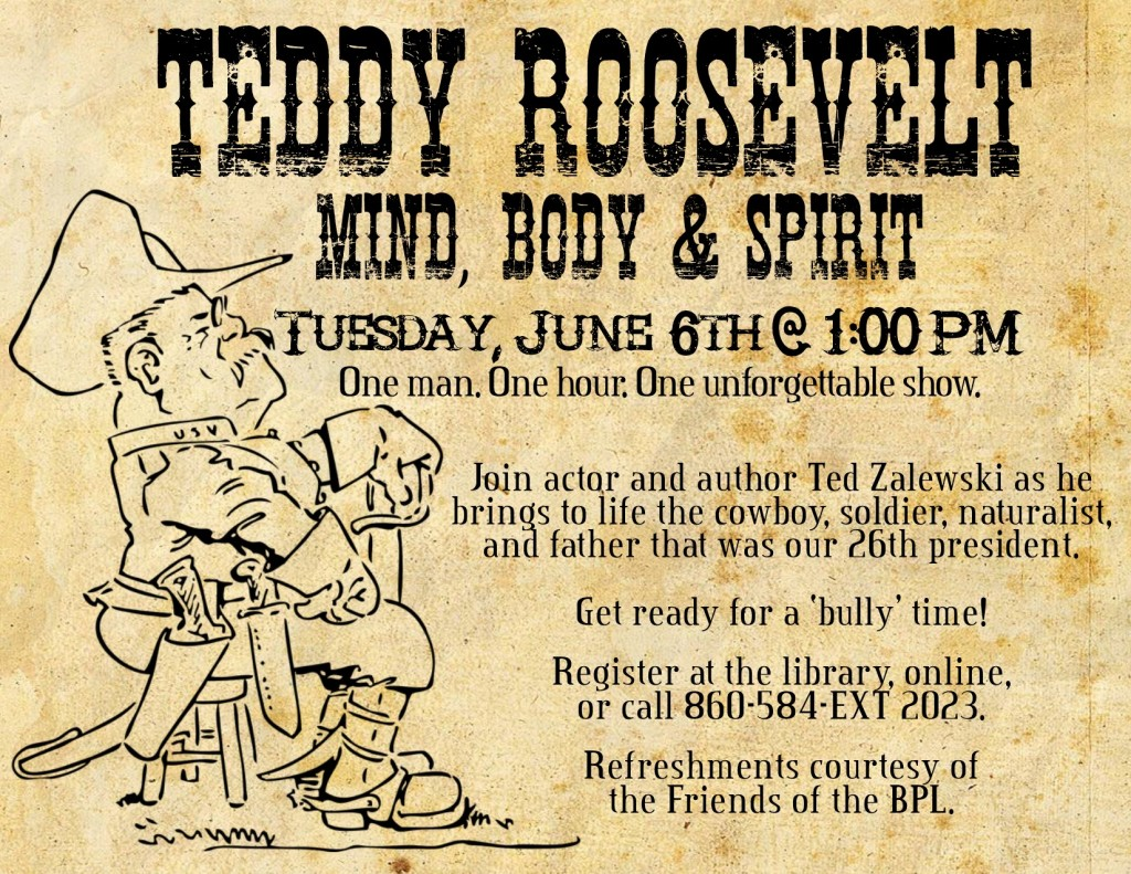 Teddy Roosevelt-Mind, Body and Spirit