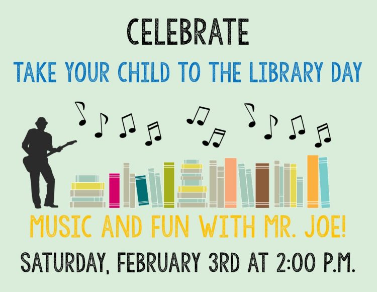 Take Your Child To The Library Day: Music & Fun With Mr